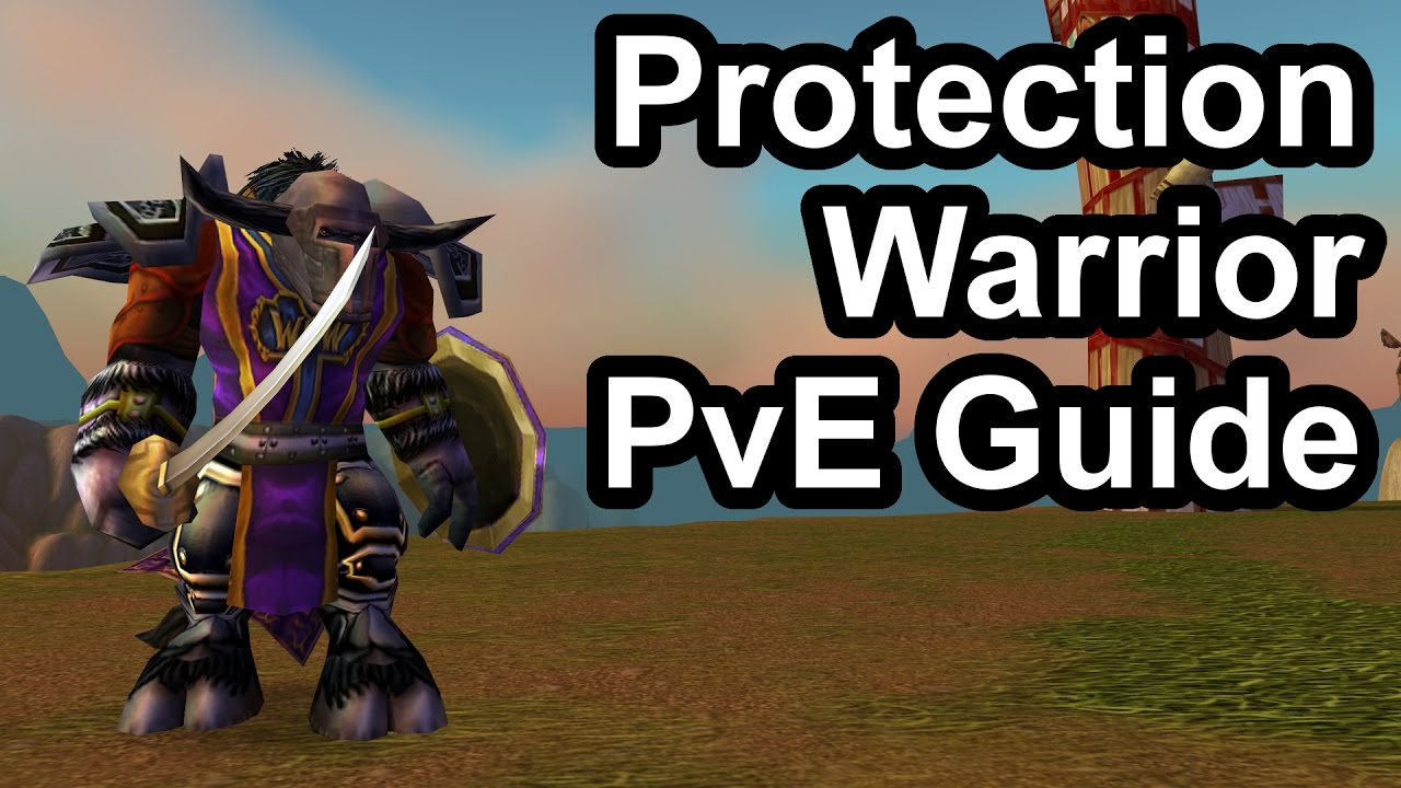 Quick Protection Warrior PvE Guide (1 12 1) [WoW Classic]