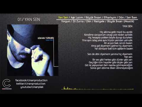 Yan Sen - Gökhan Türkmen (Official Lyric Video)