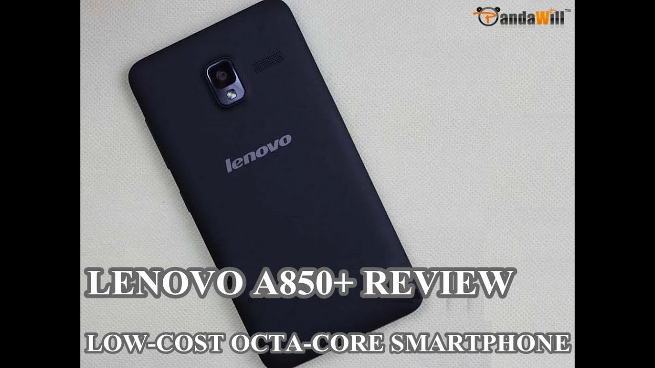 Lenovo A850+ Unboxing & Hands On – Cheapest OctaCore Smartphone