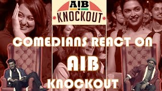 Comedians reacts to AIB Knockout