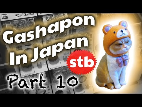 Toys In Japan From Akihabara, Tokyo【STB Gacha Part 10】★ SoloTravelBlog