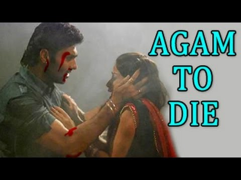 Agam to DIE & Nimrit TO BECOME a CHILD in...