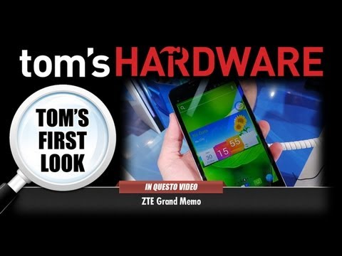 Tom's First Look - ZTE Grand Memo