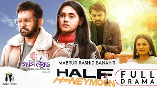 Half Honeymoon | New Natok | Tahsan | Nusrat Imrose Tisha | Bannah | New Valentine Natok 2021