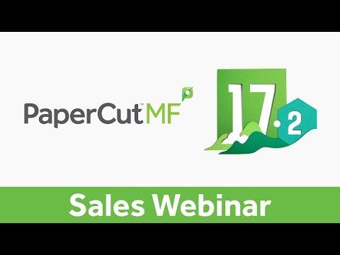 PaperCut MF 17.2 | Sales Webinar