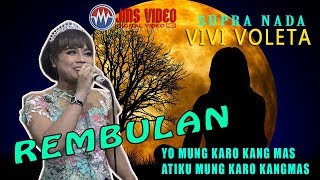REMBULAN //cover VIVOL SUPRA NADA IKI LHOOO// DIAN STEREO SYSTEM MP3