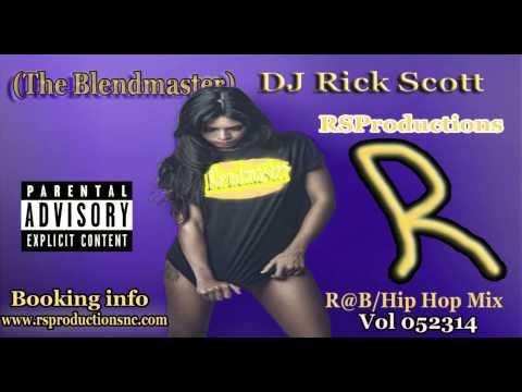 Hip Hop Vol 052314   The Blend Master DJ Rick Scott