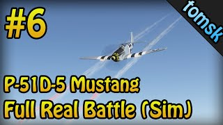 ► War Thunder Simulation Battle l P-51D-5 Mustang l #6 l GamePlay l CZ/SK [HD]