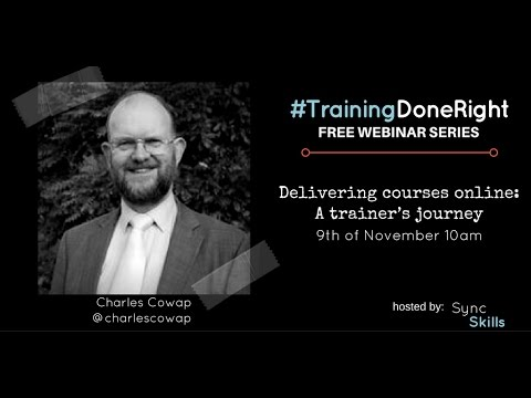#TrainingDoneRight Webinar - A trainer's journey : from face to face to digital advocate