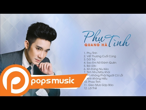 Album Phụ Tình | Quang Hà