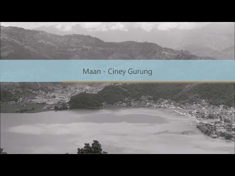 Maan - Ciney Gurung (Cover) [Audio | Lyrics]