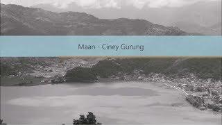 Maan Ciney Gurung Cover Audio Lyrics.mp3