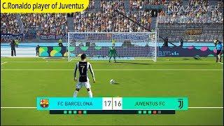 FC Barcelona vs Juventus | C.Ronaldo player of JUVENTUS | Penalty Shootout | PES 2018