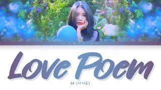 Download lagu 아이유 - Love poem 가사 (러브 포엠) [Color Coded Lyrics/Han/Rom/Eng]
