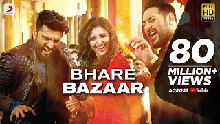 Bhare Bazaar (Video Song) | Namaste England