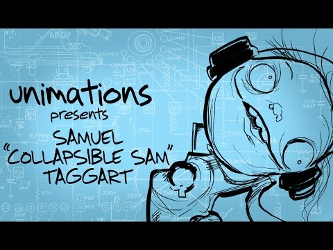 "UN-imations: Samuel ""Collapsible Sam"" Taggart"