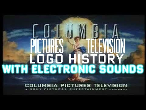 Columbia Pictures Television Logo History *UPDATE* With Electronic Sounds