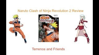 Terrence and Friends Reviews #11 Naruto Clash of Ninja Revolution 2