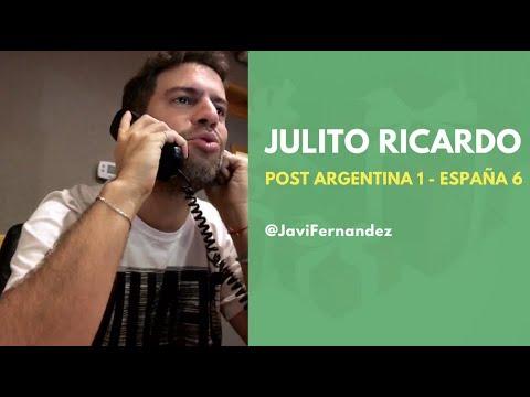 JULITO RICARDO • Post Argentina 1 - España 6