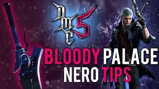 Devil May Cry 5 - Bloody Palace - Nero Guide