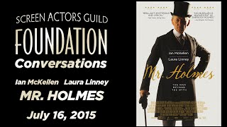 Conversations with Ian McKellen and Laura Linney of MR. HOLMES