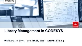 CODESYS Webinar Library Management Basics