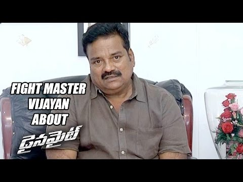 Fight Master Vijayan About  Dynamite Movie - Manchu Vishnu, Pranitha Subhash