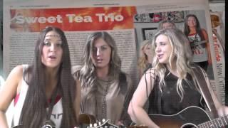 "Sweet Tea Trio ""Forever Ain"