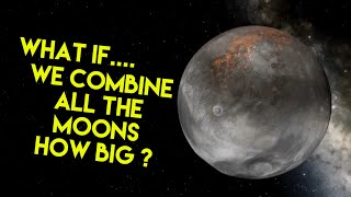 What if... we combined all the moons