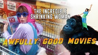 THE INCREDIBLE SHRINKING WOMAN - Awfully Good Movies (1981) Lily Tomlin
