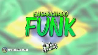 ENGANCHADO FUNK - Matyas Alcaraz