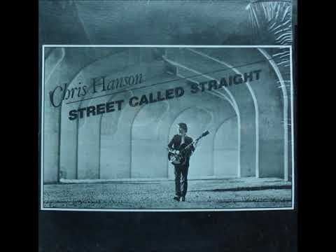 Chris Hanson - Street Called Straight - 02 Can't Look Back