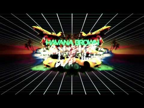 Havana Brown  Whatever we want Fluke remix
