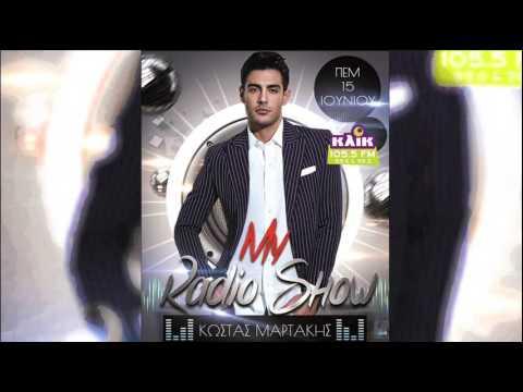 Kostas Martakis - My Radio Show (FULL)