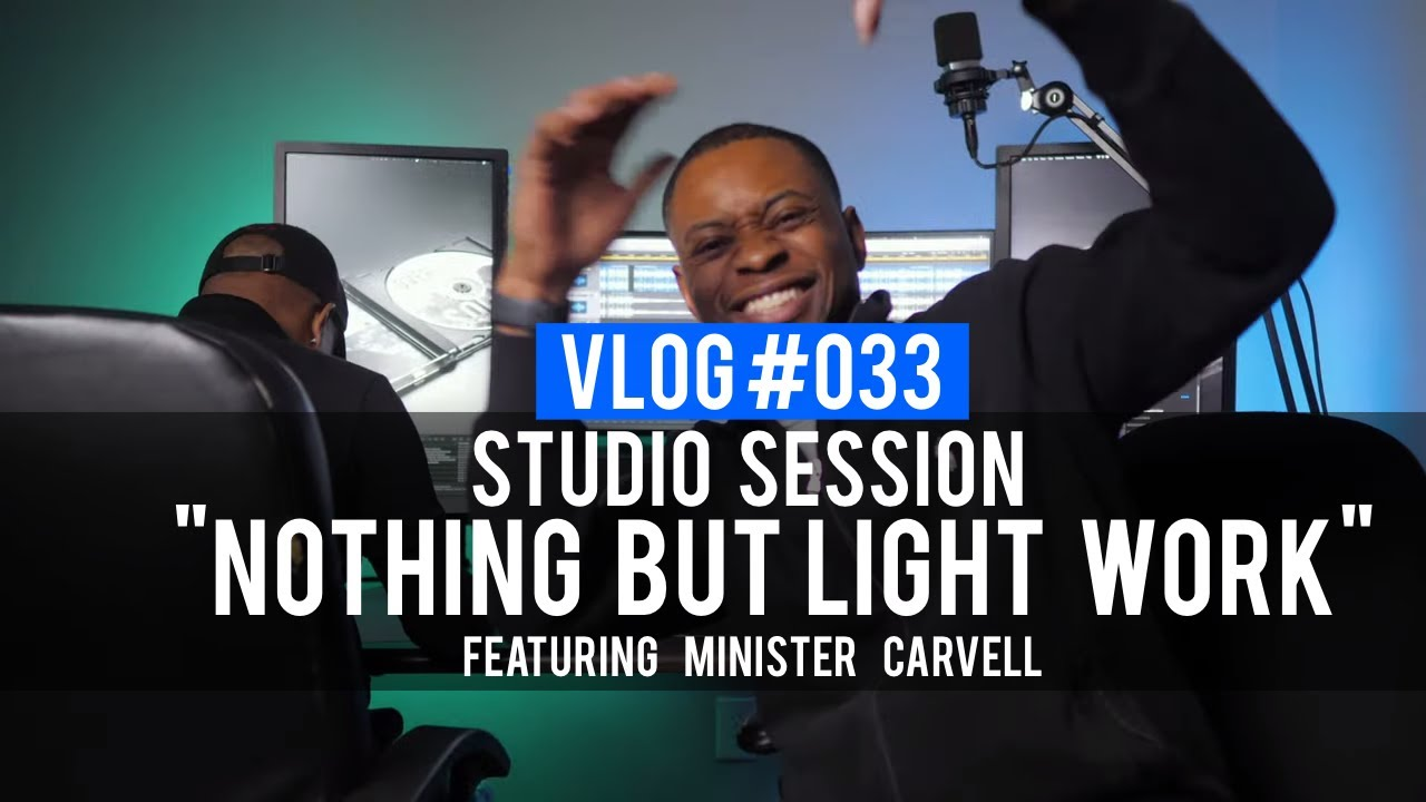 "VLOG 033 - Studio Session ""Ain't Nothing But Light Work"" (@RebirthofSOC @1vell)"