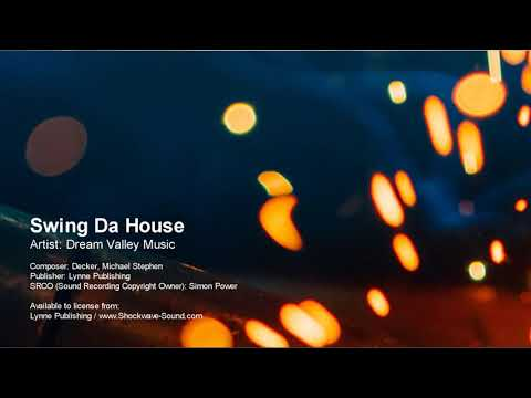 Swing Da House - Dream Valley Music (Lynne Publishing)