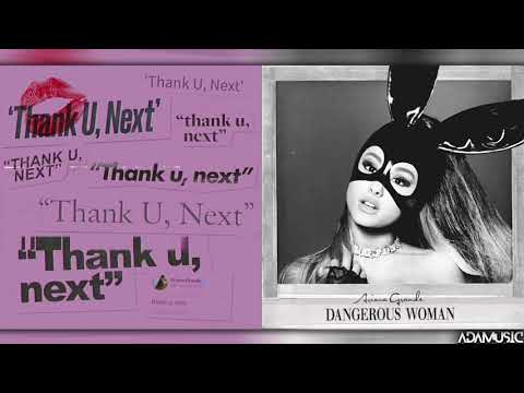 thank u next x knew better  Mashup of Ariana Grande