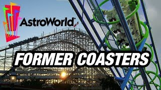 The Former Coasters of Six Flags Astroworld!