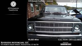 Used 1979 Plymouth TrailDuster | Riverside Motorcars, LLC, Naugatuck, CT