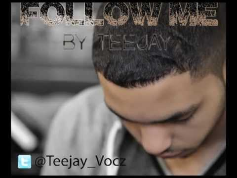 TeeJay - Follow me (Prod. Koolio K)