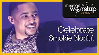 Smokie Norful - Celebrate