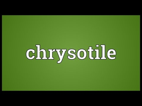 chrysotile-meaning