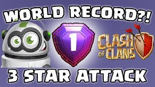How to Break A World Record   Clash of Clans 2018   Last Minute War Attack.100 war Attack in 10 Mins