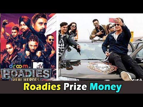 MTV Roadies Prize Money For All Season