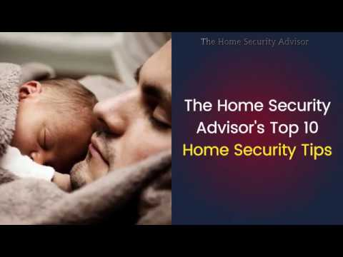 top-10-home-security-tips-by-the-home-security-advisor