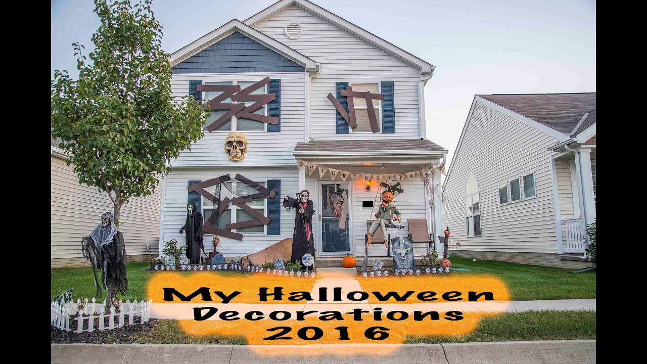 my halloween decorations 2016 youtube - Halloween Decorations 2016