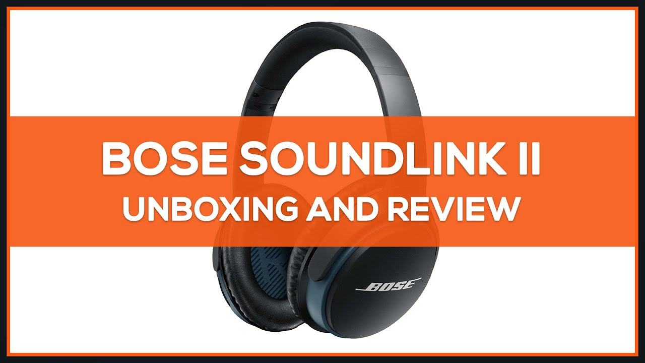 1c76300224e Bose SoundLink II Wireless Headphones - Unboxing & Review - YouTube
