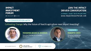 Cultivating Change: why the future of agriculture and food need impact investing?