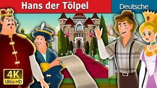 Hans der Tölpel   Gute Nacht Geschichte   Deutsche Märchen