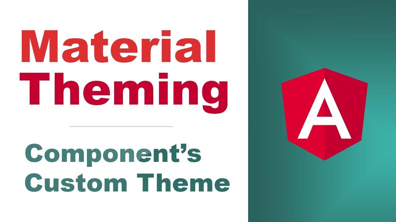 Angular Material – Custom Component Theme [Basics, 2020]